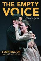 The Empty Voice: Acting Opera