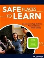 Safe Places to Learn: 21 Lessons to...