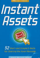 Instant Assets: 52 Short and Simple...