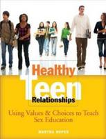 Healthy Teen Relationships: Using...