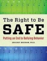 Right to be Safe: Putting an End to...