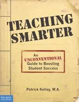 Teaching Smarter: An Unconventional...