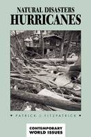 Natural Disasters: Hurricanes: A...