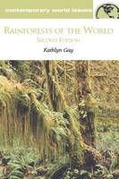 Rainforests of the World: A Reference...