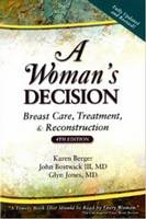 A Woman's Decision: Breast Care,...