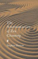 The Americanization of Zen Chanting
