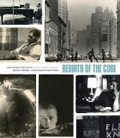 Rebirth of the Cool: Discovering the...