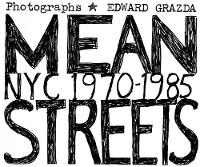 Mean Streets: Nyc 1970-1985: NYC...