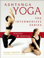 Ashtanga Yoga - The Intermediate...