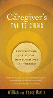 The Caregiver's Tao Te Ching:...