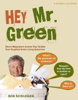 Hey Mr. Green: Sierra Magazine's...