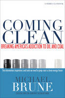 Coming Clean: Breaking America's...