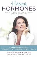 Happy Hormones: The Natural Way to...