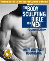 Body Sculpting Bible for Men: Fourth...