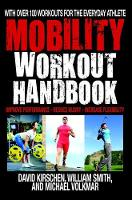The Mobility Workout Handbook: Over...
