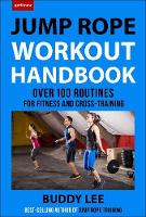 The Jump Rope Workout Handbook: Over...