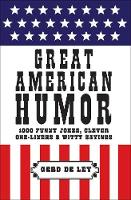 Great American Humor: 1000 Funny...