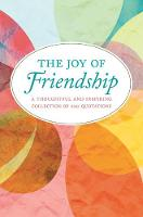 The Joy Of Friendship: A Thoughtful...