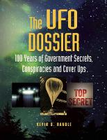The UFO Dossier: 100 Years of...