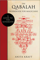The Qabalah Workbook for Magicians: A...