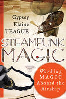 Steampunk Magic: Working Magic Aboard...