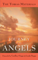 Journey of the Angels: The Tobias...