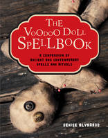 The Voodoo Doll Spellbook: A...