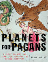 Planets for Pagans: Use the Planets...