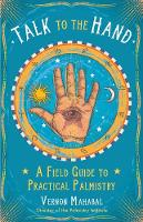 Talk to the Hand: A Field Guide to...
