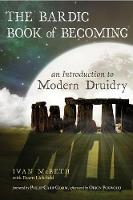The Bardic Book of Becoming: An...