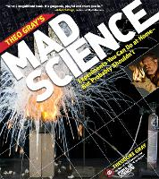 Theo Gray's Mad Science: Experiments...