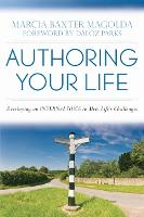 Authoring Your Life: Developing an...