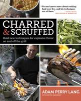 Charred & Scruffed: Bold New...