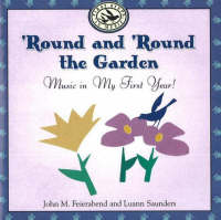 Round and 'Round the Garden: Music in My First Year!