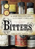 Bitters: A Spirited History of a...
