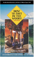 How to Shit in the Woods: An...
