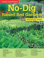 Home Gardener's No-Dig Raised Bed...