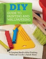 DIY Guide to Painting and...