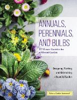 Annuals, Perennials, and Bulbs: 377...