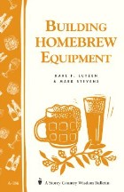 Building Homebrew Equipment: Storey's...
