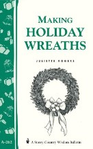 Making Holiday Wreaths: Storey's...