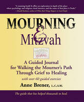 Mourning & Mitzvah: A Guided Journal...