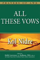 All These Vows: Kol Nidre