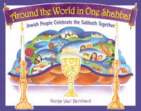 Around the World in One Shabbat:...