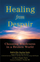 Healing From Despair: Choosing...
