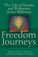 Freedom Journeys: The Tale of Exodus...