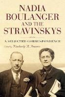 Nadia Boulanger and the Stravinskys: ...
