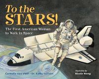 To the Stars!: The First American...