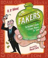 Fakers: An Insider's Guide to Cons,...