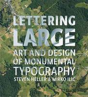Lettering Large: The Art and Design ...